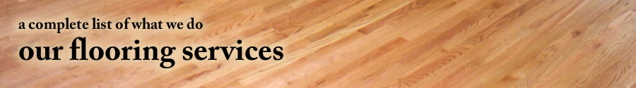 Hardwood Floor Masters services